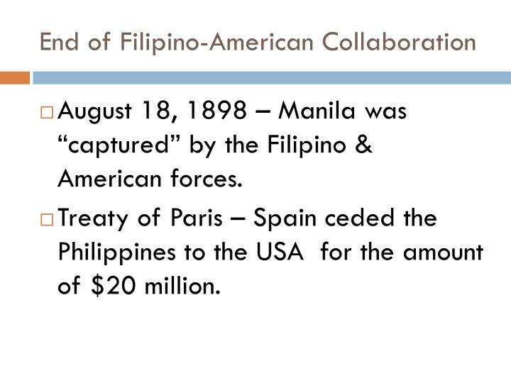 End of Filipino-American Collaboration