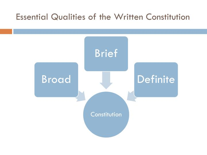 Essential Qualities of the Written Constitution