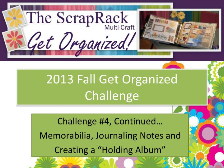 2013 fall get organized challenge