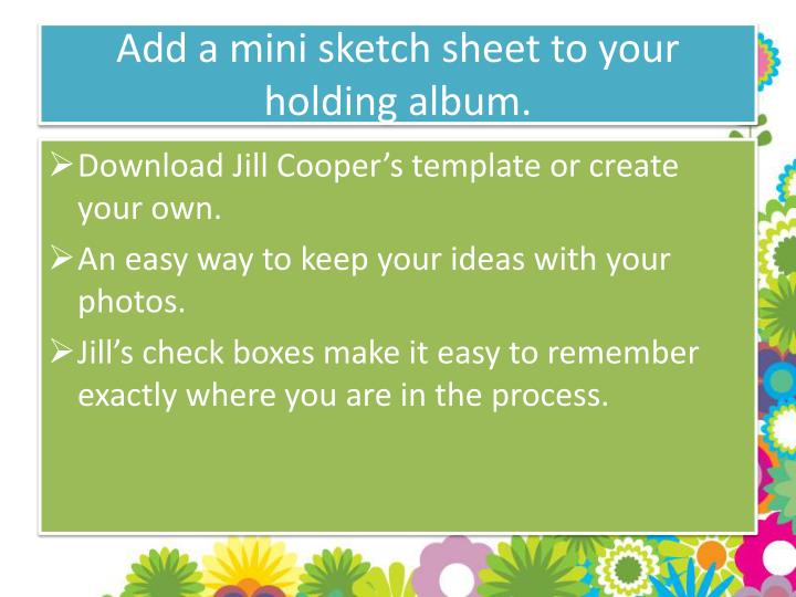 Add a mini sketch sheet to your holding album.