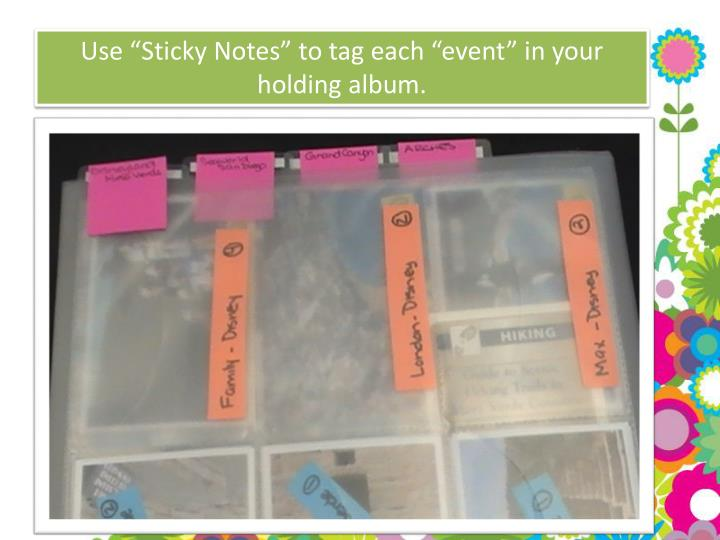 "Use ""Sticky Notes"" to tag each """