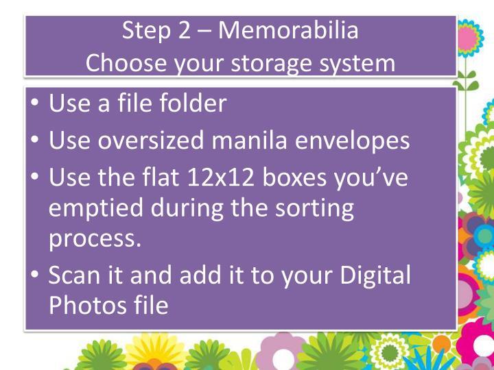 Step 2 – Memorabilia