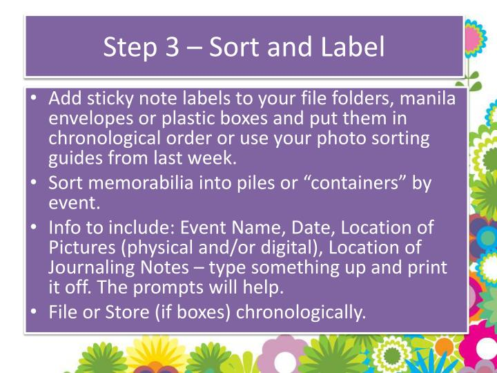 Step 3 – Sort and Label