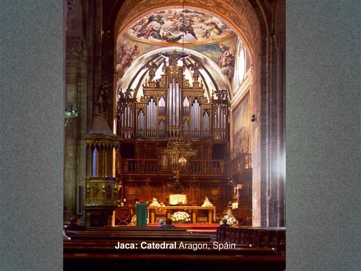 Jaca: Catedral