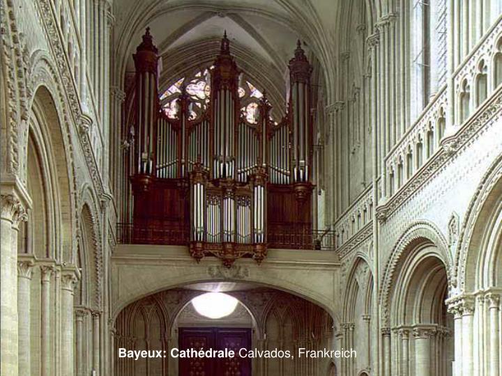 Bayeux: Cathédrale