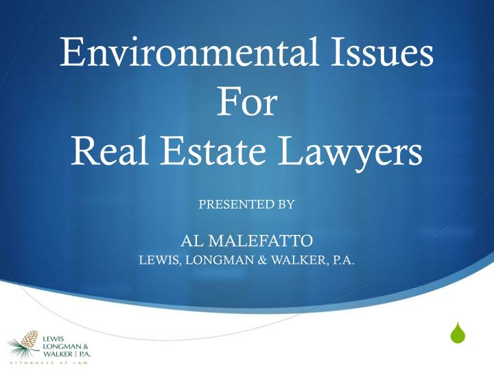 environmental issues in real estate essay Due diligence involving commercial real estate  buying and selling a commercial property do you know what due diligence is informed buyers and sellers do and it will be done during the transaction and it will lengthen the process regardless if an environmental issue is found.
