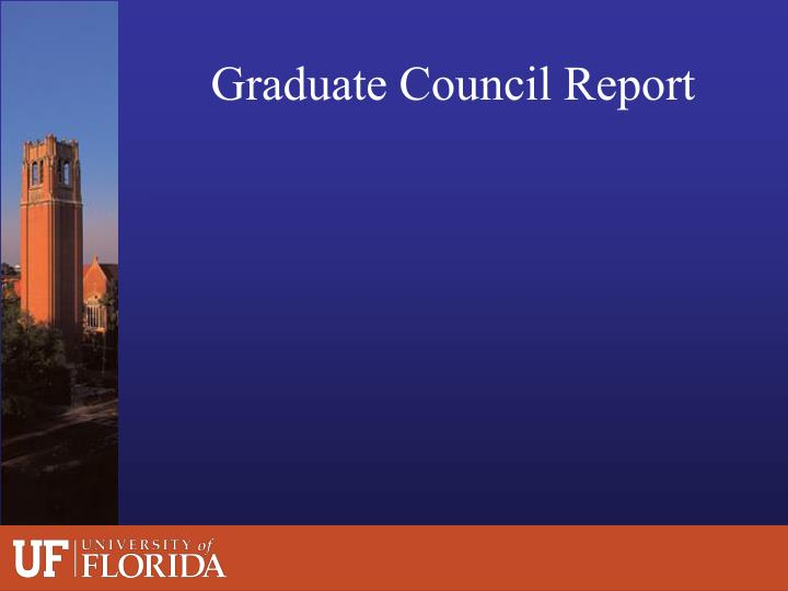 Graduate Council Report