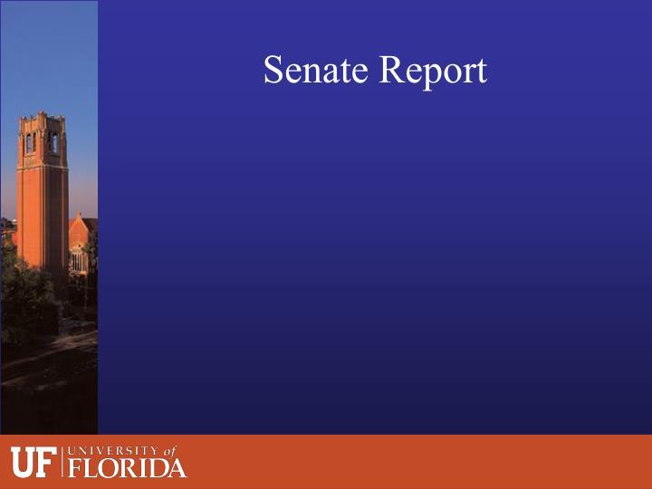 Senate Report