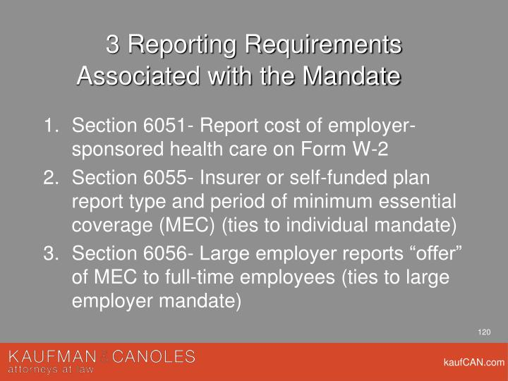 3 Reporting Requirements Associated with the Mandate