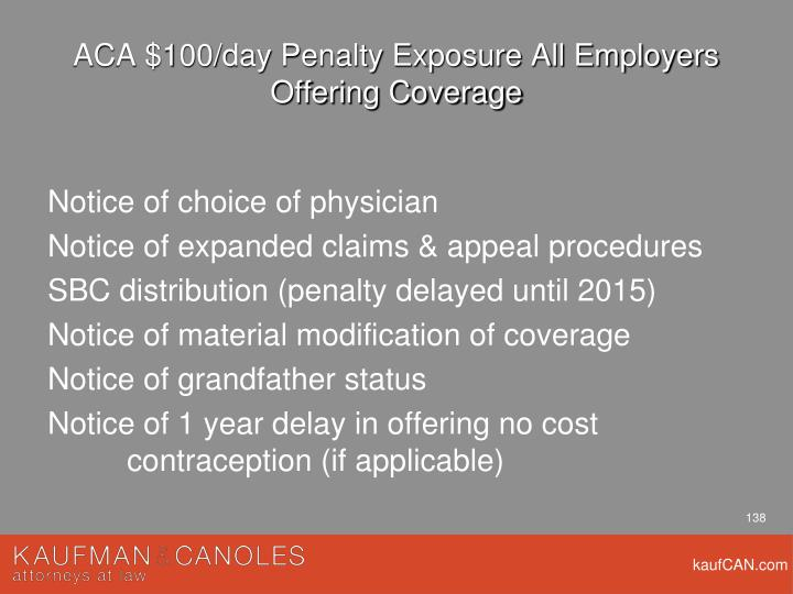 ACA $100/day Penalty Exposure All Employers Offering Coverage