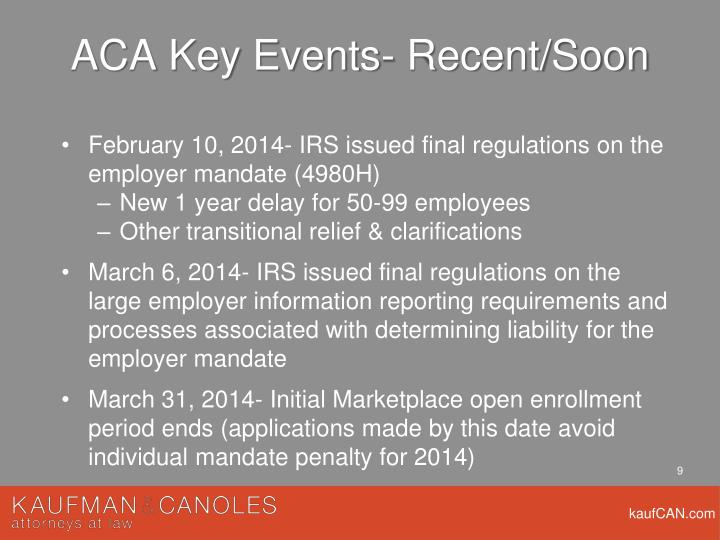 ACA Key Events- Recent/Soon