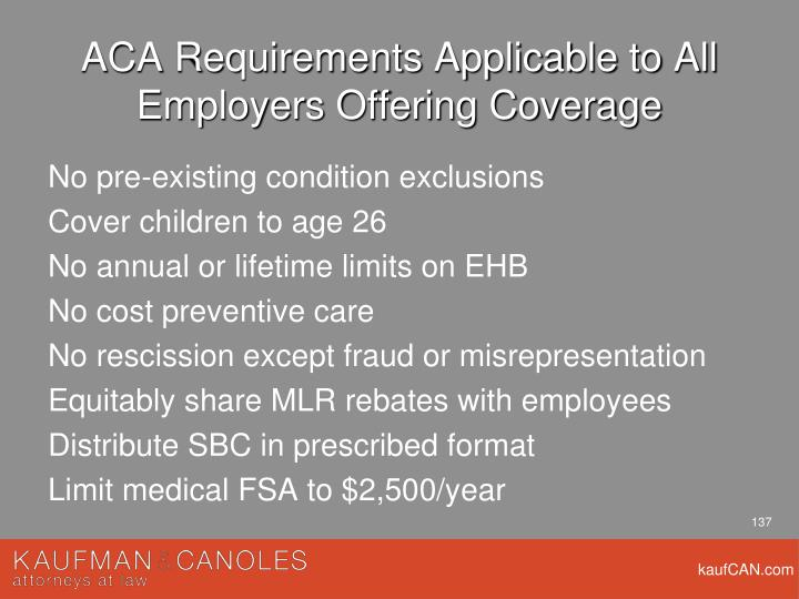 ACA Requirements Applicable to All Employers Offering Coverage