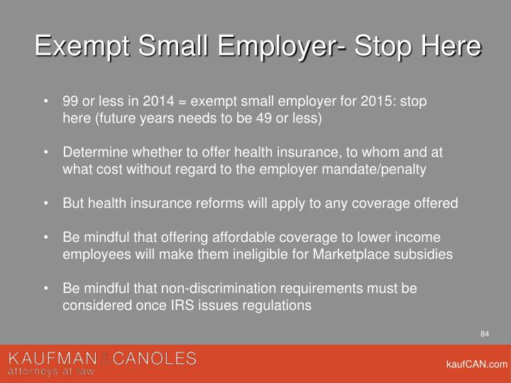 Exempt Small Employer- Stop Here