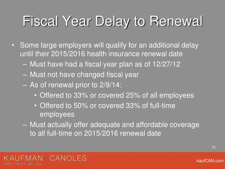 Fiscal Year Delay to Renewal