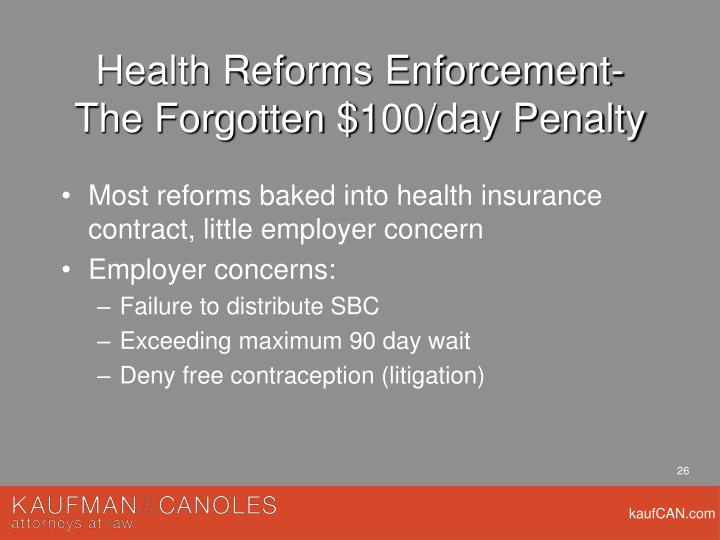Health Reforms Enforcement- The Forgotten $100/day Penalty