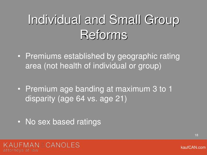 Individual and Small Group Reforms