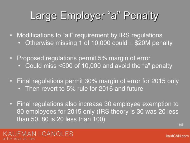 "Large Employer ""a"" Penalty"