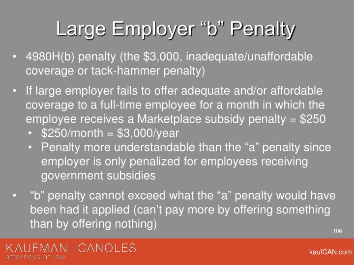 "Large Employer ""b"" Penalty"