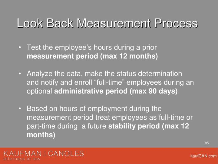 Look Back Measurement Process
