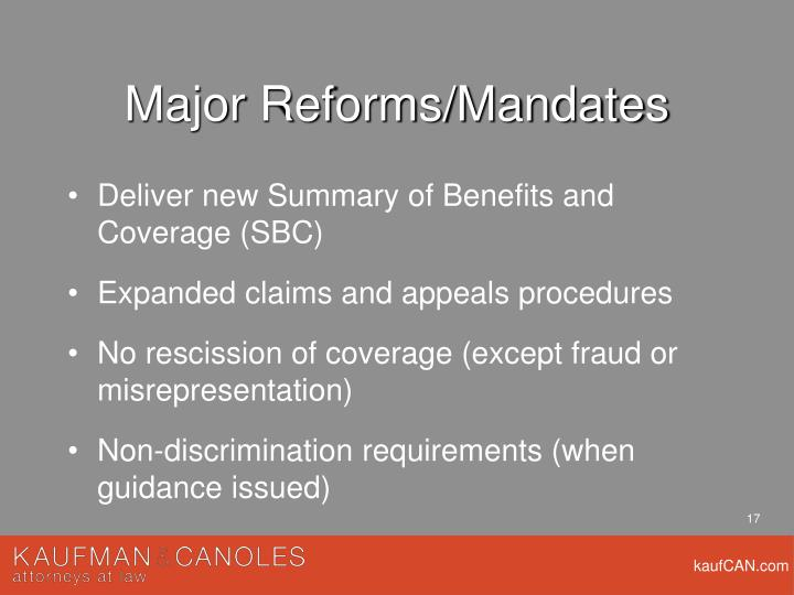 Major Reforms/Mandates