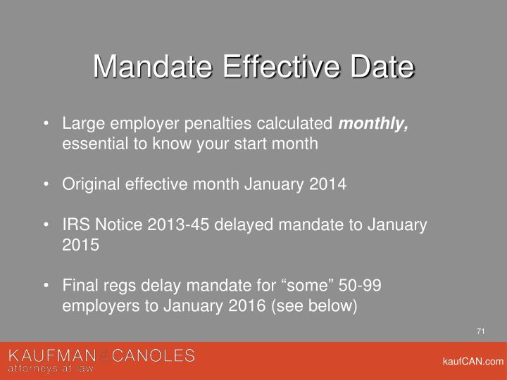 Mandate Effective Date