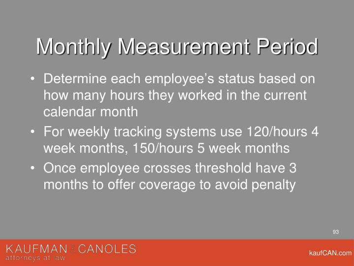 Monthly Measurement Period