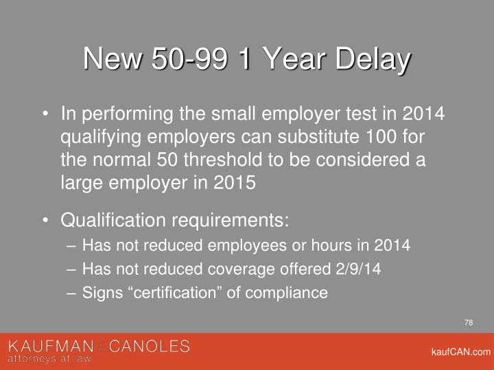 New 50-99 1 Year Delay