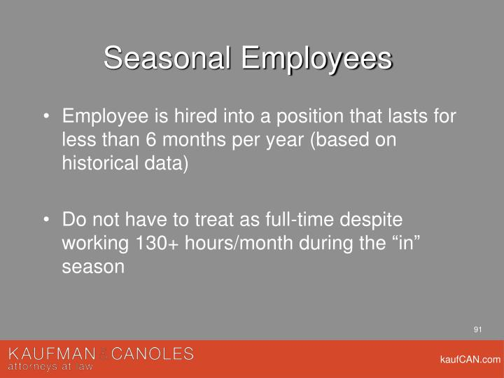Seasonal Employees