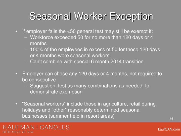 Seasonal Worker Exception