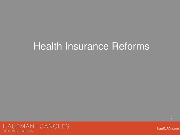 Health Insurance Reforms