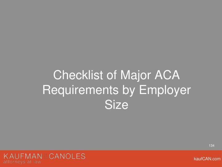 Checklist of Major ACA Requirements by Employer Size