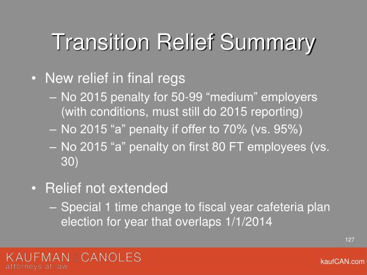 Transition Relief Summary