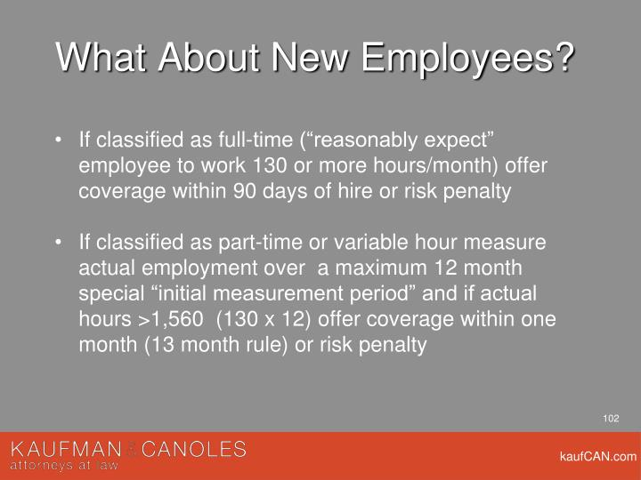 What About New Employees?