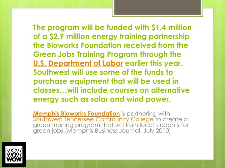 The program will be funded with $1.4 million of a $2.9 million energy training partnership the