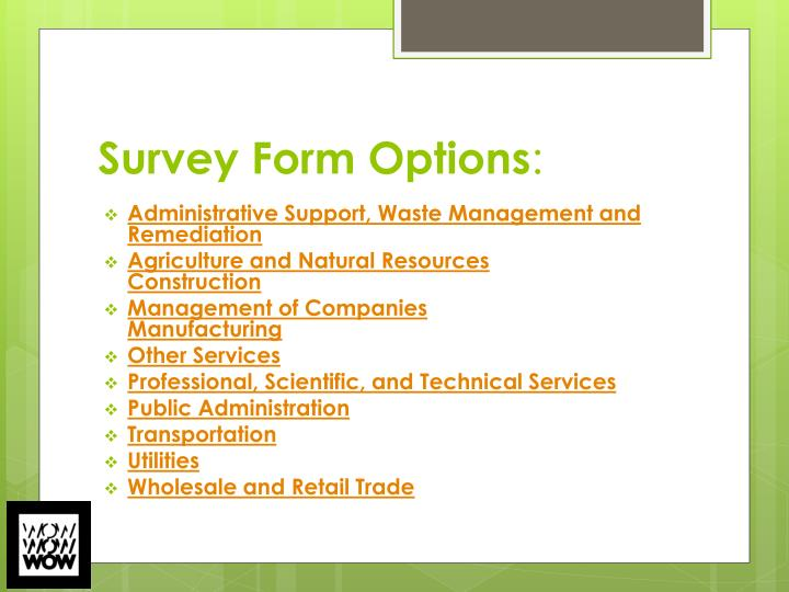 Survey Form Options