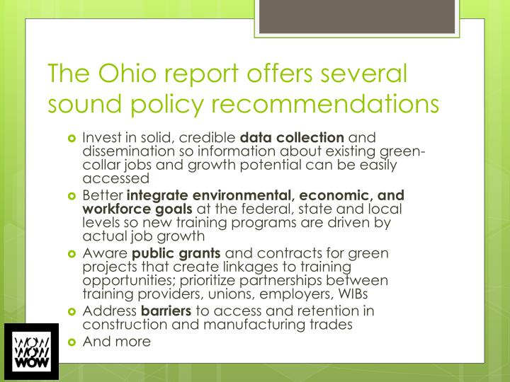 The Ohio report offers several sound policy recommendations