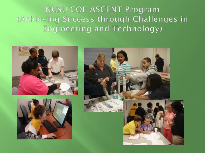 NCSU COE ASCENT Program