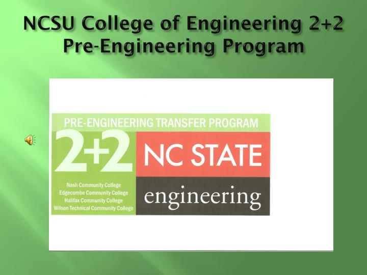 NCSU College of Engineering 2+2 Pre-Engineering Program
