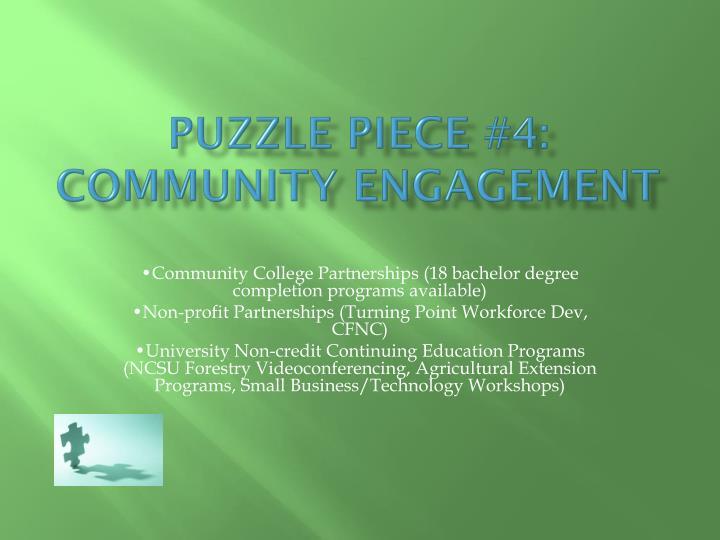 Puzzle Piece #4: Community Engagement