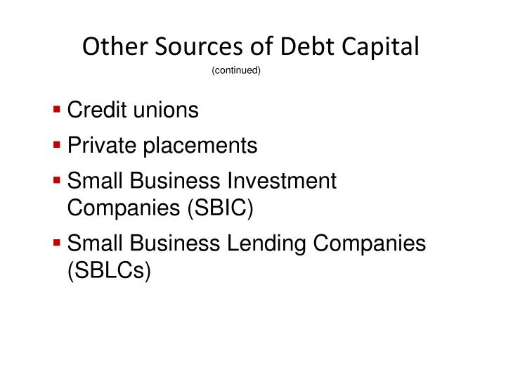 Other Sources of Debt Capital