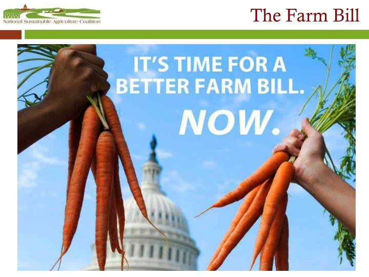 The Farm Bill