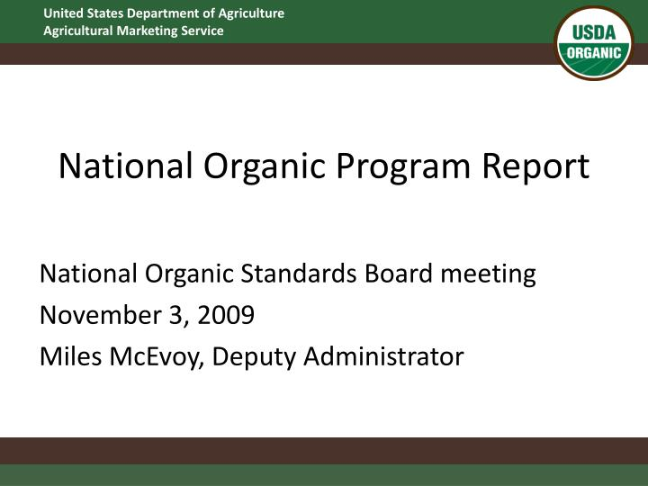 National organic program report