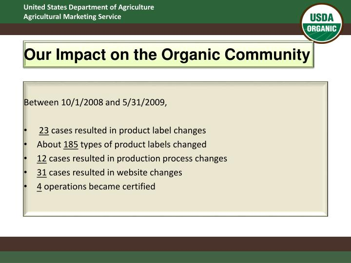 Our Impact on the Organic Community