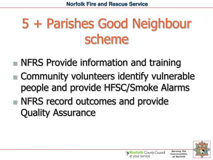 5 + Parishes Good Neighbour scheme