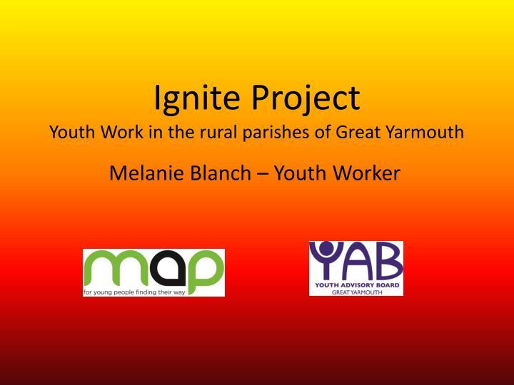 Ignite Project