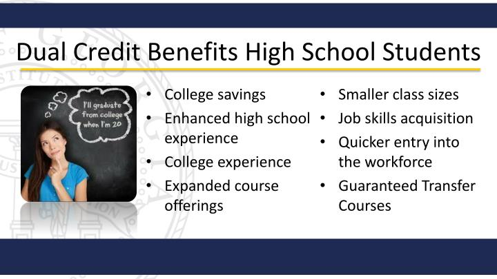 Dual Credit Benefits High School Students