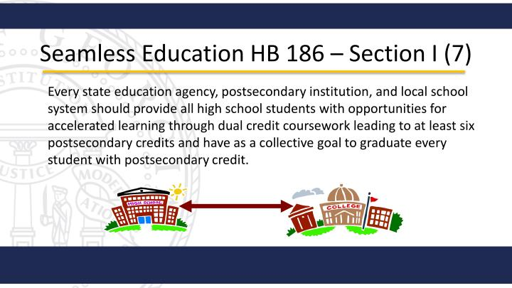Seamless Education HB 186 – Section I (
