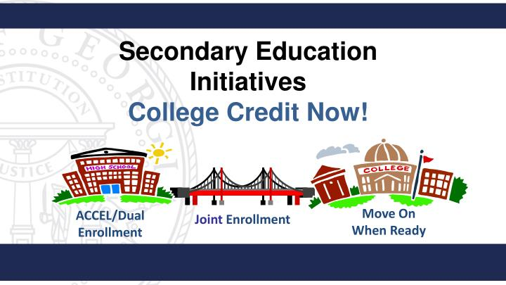 Secondary Education Initiatives
