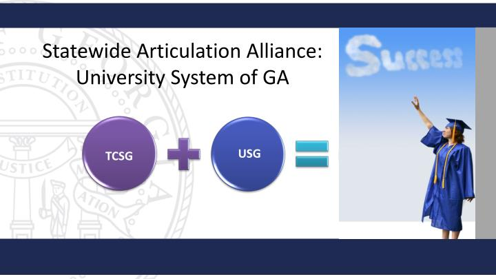 Statewide Articulation Alliance: