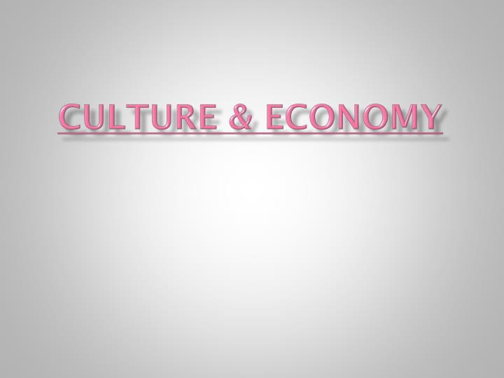 Culture & Economy